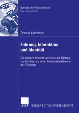 Lührmann, Thomas - Führung Interaktion und Identität, ebook