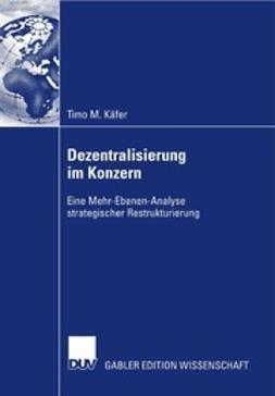 Käfer, Timo M. - Dezentralisierung im Konzern, ebook