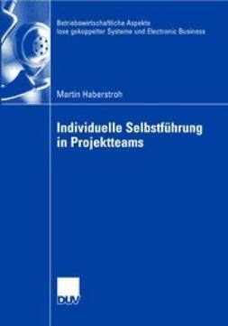 Haberstroh, Martin - Individuelle Selbstführung in Projektteams, ebook