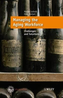 Leibold, Marius - Managing the Aging Workforce: Challenges and Solutions, ebook