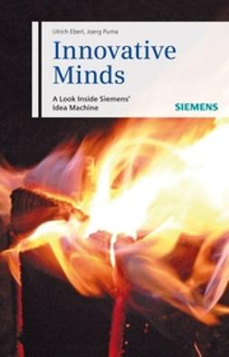 Eberl, Ulrich - Innovative Minds: A Look Inside Siemens' Idea Machine, ebook