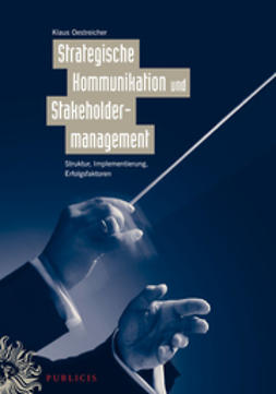 Oestreicher, Klaus - Strategische Kommunikation und Stakeholdermanagement, e-kirja