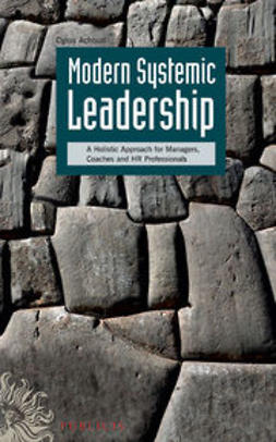 Achouri, Cyrus - Modern Systemic Leadership: A Holistic Approach for Managers, Coaches, and HR Professionals, ebook