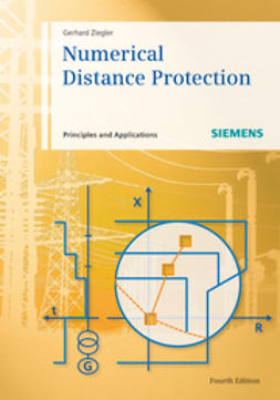 Ziegler, Gerhard - Numerical Distance Protection: Principles and Applications, e-bok