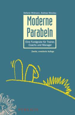 Widmann, Stefanie - Moderne Parabeln: Eine Fundgrube für Trainer, Coachs und Manager, ebook