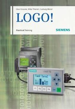 Graune, Uwe - LOGO!: Practical Training, ebook