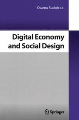 Sudoh, Osamu - Digital Economy and Social Design, ebook