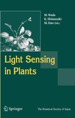 Iino, Moritoshi - Light Sensing in Plants, ebook