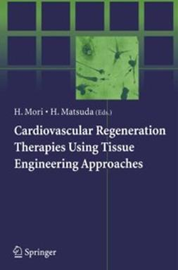 Mori, Hidezo - Cardiovascular Regeneration Therapies Using Tissue Engineering Approaches, ebook
