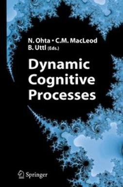 MacLeod, Colin M. - Dynamic Cognitive Processes, ebook