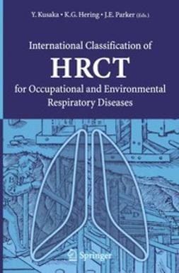 Hering, Kurt G. - International Classification of HRCT for Occupational and Environmental Respiratory Diseases, ebook