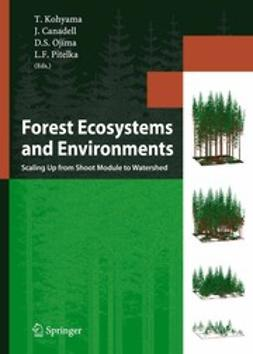 Canadell, Josep - Forest Ecosystems and Environments, ebook
