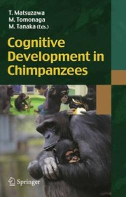 Matsuzawa, Tetsuro - Cognitive Development in Chimpanzees, e-bok