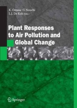 Kok, Luit J. - Plant Responses to Air Pollution and Global Change, ebook