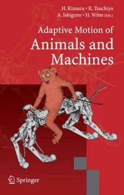 Ishiguro, Akio - Adaptive Motion of Animals and Machines, ebook