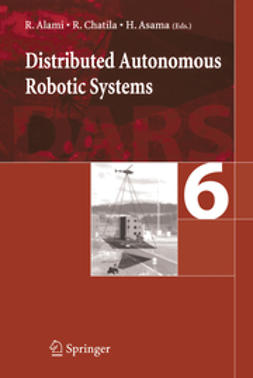 Alami, Rachid - Distributed Autonomous Robotic Systems 6, ebook