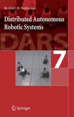 Gini, Maria - Distributed Autonomous Robotic Systems 7, ebook