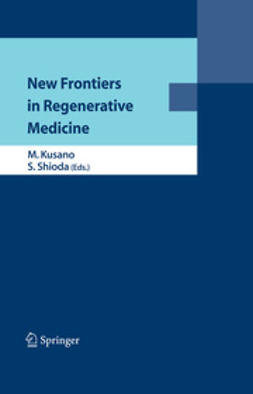 Kusano, Mitsuo - New Frontiers in Regenerative Medicine, ebook