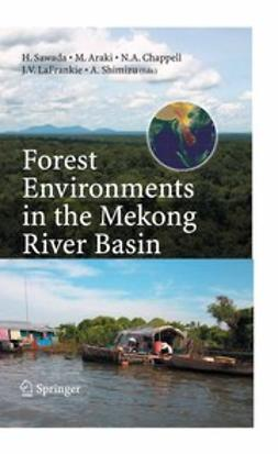 Araki, Makoto - Forest Environments in the Mekong River Basin, e-bok