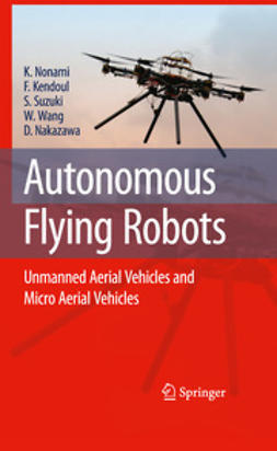 Nonami, Kenzo - Autonomous Flying Robots, ebook