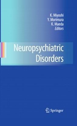 Miyoshi, Koho - Neuropsychiatric Disorders, ebook