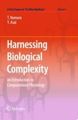 Nomura, Taishin - Harnessing Biological Complexity, ebook