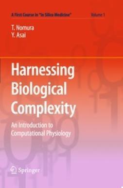 Nomura, Taishin - Harnessing Biological Complexity, ebook