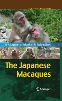 Nakagawa, Naofumi - The Japanese Macaques, e-kirja