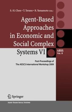 Chen, Shu-Heng - Agent-Based Approaches in Economic and Social Complex Systems VI, e-bok