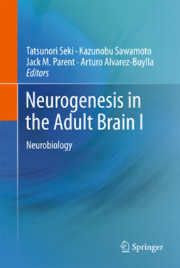 Seki, Tatsunori - Neurogenesis in the Adult Brain I, ebook