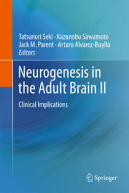Seki, Tatsunori - Neurogenesis in the Adult Brain II, ebook