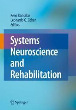 Kansaku, Kenji - Systems Neuroscience and Rehabilitation, ebook
