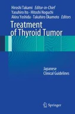 Takami, Hiroshi - Treatment of Thyroid Tumor, ebook
