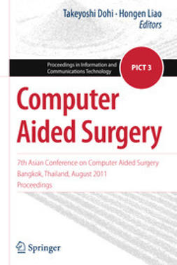 Dohi, Takeyoshi - Computer Aided Surgery, e-bok