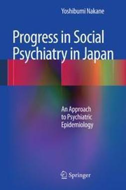Nakane, Yoshibumi - Progress in Social Psychiatry in Japan, ebook
