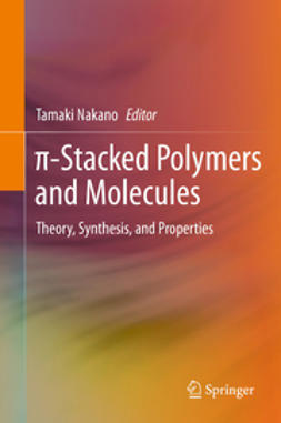 Nakano, Tamaki - π-Stacked Polymers and Molecules, ebook
