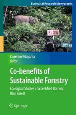 Kitayama, Kanehiro - Co-benefits of Sustainable Forestry, ebook