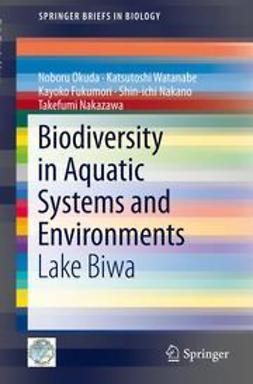 Okuda, Noboru - Biodiversity in Aquatic Systems and Environments, ebook