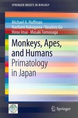 Huffman, Michael A. - Monkeys, Apes, and Humans, ebook