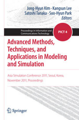 Kim, Jong-Hyun - Advanced Methods, Techniques, and Applications in Modeling and Simulation, e-kirja