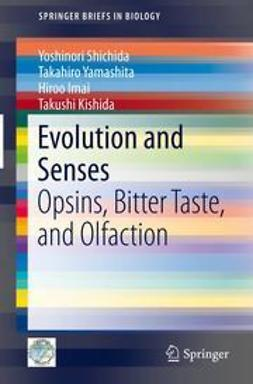 Shichida, Yoshinori - Evolution and Senses, e-bok