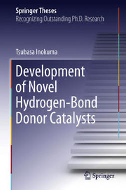 Inokuma, Tsubasa - Development of Novel Hydrogen-Bond Donor Catalysts, ebook
