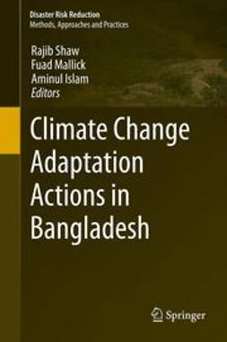 Shaw, Rajib - Climate Change Adaptation Actions in Bangladesh, e-kirja