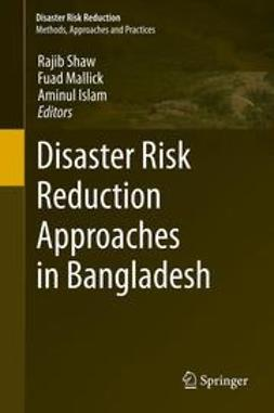 Shaw, Rajib - Disaster Risk Reduction Approaches in Bangladesh, e-bok