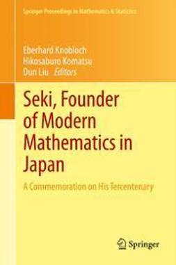 Knobloch, Eberhard - Seki, Founder of Modern Mathematics in Japan, ebook