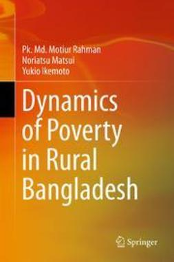 Rahman, Pk. Md. Motiur - Dynamics of Poverty in Rural Bangladesh, ebook