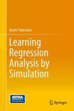 Takezawa, Kunio - Learning Regression Analysis by Simulation, ebook