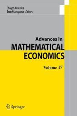 Kusuoka, Shigeo - Advances in Mathematical Economics Volume 17, ebook