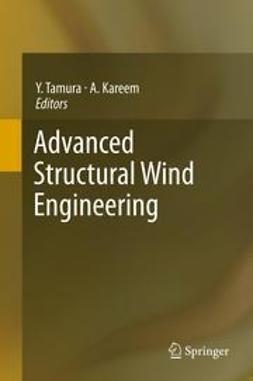 Tamura, Yukio - Advanced Structural Wind Engineering, e-kirja