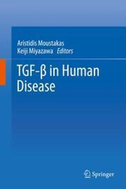 Moustakas, Aristidis - TGF-β in Human Disease, ebook